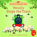 Heather Amery Woolly Stops the Train (Mini Farmyard Tales)