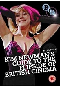 Kim Newman's Guide To The Flipside Of British Cinema - Flipside [DVD] [2010]