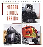 Modern Lionel Trains (Enthusiast Color) (0760315965) by Schleicher, Robert