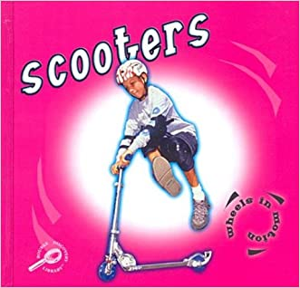 Scooters (Wheels in Motion)