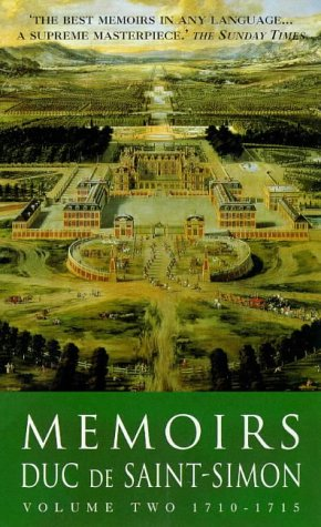 Memoirs Duc De Saint-Simon: 1710-1715 (Lost Treasures)