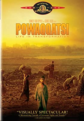 Powaqqatsi - Life in Transformation
