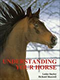 Understanding Your Horse: How to Overcome Common Behavior Problems