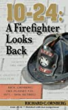 10-24: A Firefighter Looks Back