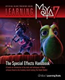 Learning Maya 7 | The Special Effects Handbook +CD