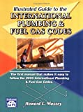 img - for Illustrated Guide to the International Plumbing & Fuel Gas Codes book / textbook / text book