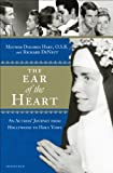 img - for The Ear of the Heart: An Actress' Journey from Hollywood to Holy Vows book / textbook / text book