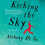 Kicking the Sky | Anthony De Sa