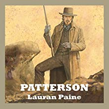 Patterson Audiobook by Lauran Paine Narrated by Jeff Harding