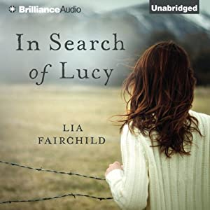 In Search of Lucy: A Novel | [Lia Fairchild]