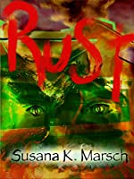 Rust: A Novel