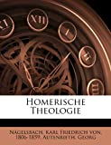 img - for Homerische Theologie (German Edition) book / textbook / text book