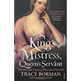 King's Mistress, Queen's Servant: The Life and Times of Henrietta Howardby Tracy Borman