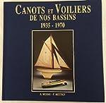 Canots et voiliers de nos bassins : L...