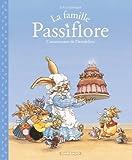 La famille Passiflore, Tome 1 : L'anniversaire de Dentdelion par Jouannigot