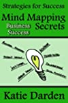Mind Mapping Secrets for Business Suc...