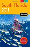 Fodors South Florida 2011 (Full-color Travel Guide)