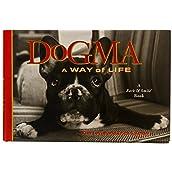 Dogma: A Way of Life Book