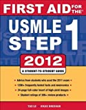 img - for First Aid for the USMLE Step 1 2012 (First Aid USMLE) (Edition 22) by Le, Tao, Bhushan, Vikas, Hofmann, Jeffrey [Paperback(2011  ] book / textbook / text book