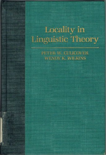 Locality in Linguistic Theory