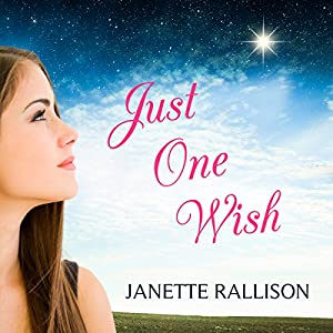 Just One Wish Audiobook