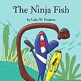 Lake Dodson The Ninja Fish