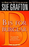 B Is for Burglar (Kinsey Millhone Mysteries)