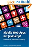 Mobile Web-Apps mit JavaScript: Leitf...