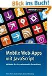 Mobile Web-Apps mit JavaScript: Leitf...