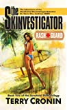 img - for The Skinvestigator: Rash Guard (The Sunshine State Trilogy) book / textbook / text book