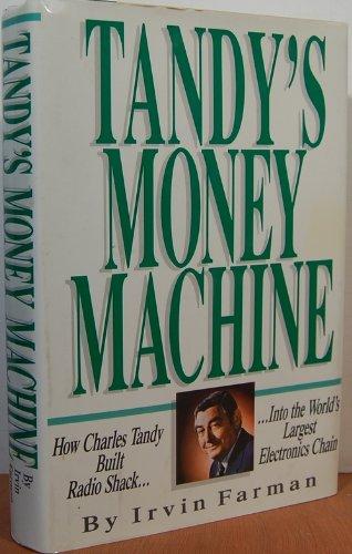 Tandy's Money Machine