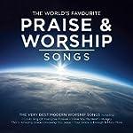 The World's Favourite Praise & Worshi...