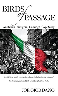 Birds Of Passage: An Italian Immigrant Coming Of Age Story by Joe Giordano ebook deal