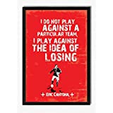 Seven Rays Eric Cantona I Don't Play Against Framed (With Glass) Poster