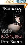 Paradox - Bound By Blood: Volume 3