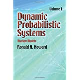 Dynamic Probabilistic Systems, Volume I: Markov Models (Dover Books on Mathematics) ~ Ronald A. Howard
