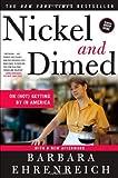Nickel & Dimed by Ehrenreich, Barbara [Paperback]