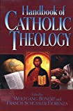 Handbook of Catholic Theology (0824518543) by Beinert, Wolfgang