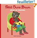 PETIT OURS BRUN AIME SA MAMAN NED