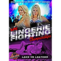 Lingerie Fighting Championships: Lace vs Leather