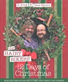 Cover of The Hairy Bikers' 12 Days of Christmas by Hairy Bikers Si King Dave Myers 0297860275