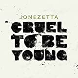 Cruel to Be Young