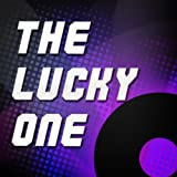 The Lucky One (Originally Performed by Taylor Swift) [Karaoke Version]