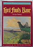 Lord Foul's Bane (The Chronicles of Thomas Covenant the Unbeliever, Book 1) (0805012729) by Stephen R. Donaldson
