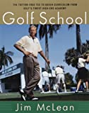 The Golf School: The tuition free Tee-To-Green cur...