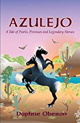 AZULEJO- A Tale of Pearls, Promises and Legendary Horses