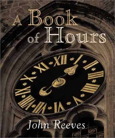 Book of Hours, JOHN REEVES