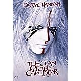 The Clan of the Cave Bear ~ Daryl Hannah