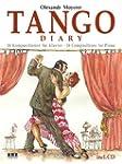 Tango Diary: 16 Kompositionen f�r Kla...