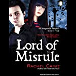 Lord of Misrule: Morganville Vampires, Book 5 (       UNABRIDGED) by Rachel Caine Narrated by Cynthia Holloway